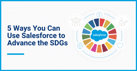 5 ways you can use Salesforce to advance the SDGs