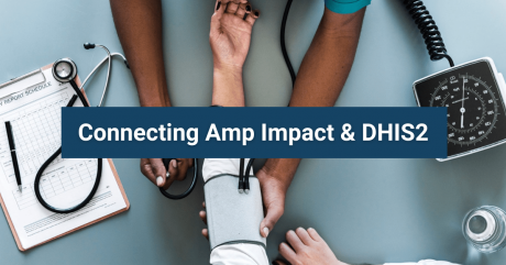 Connecting Amp Impact and DHIS2